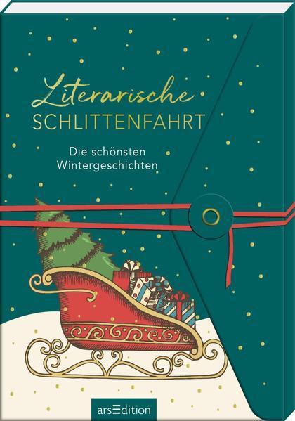 Literarische Schlittenfahrt - Die schönsten Wintergeschichten (Mängelexemplar)