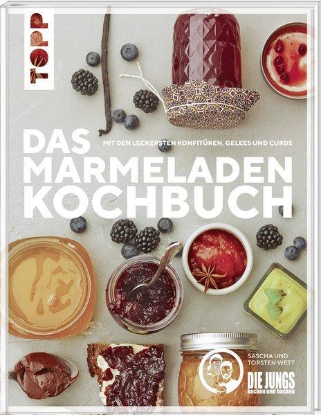 Das Marmeladen-Kochbuch. Mit den leckersten Konfitüren, Gelees und Curds (Mängelexemplar)
