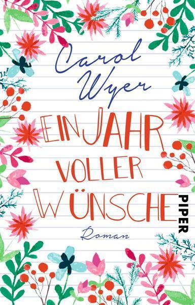 Ein Jahr voller Wünsche - Roman