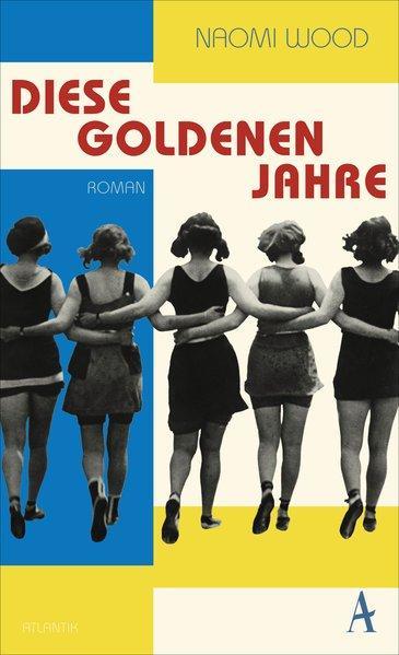 Diese goldenen Jahre - Roman (Mängelexemplar)