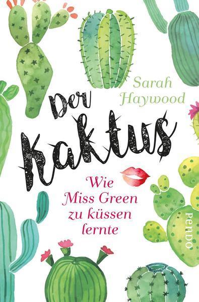 Der Kaktus - Wie Miss Green zu küssen lernte (Mängelexemplar)