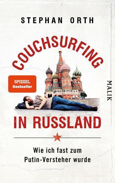 Couchsurfing in Russland - Wie ich fast zum Putin-Versteher wurde