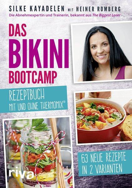 Das Bikini-Bootcamp – Rezeptbuch mit und ohne Thermomix® (Mängelexemplar)
