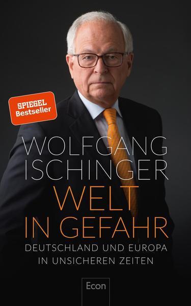 Welt in Gefahr - Deutschland und Europa in unsicheren Zeiten (Mängelexemplar)