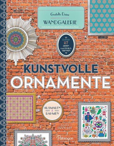 Kunstvolle Ornamente - Gestalte Deine Wandgalerie (Mängelexemplar)