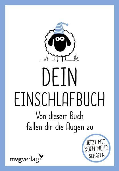 Dein Einschlafbuch - Von diesem Buch fallen dir die Augen zu (Mängelexemplar)