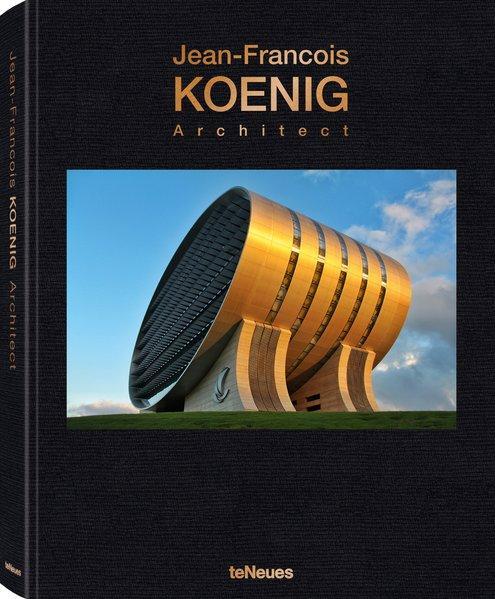 Jean-Francois Koenig Architect - Portfolio eines Stararchitekten
