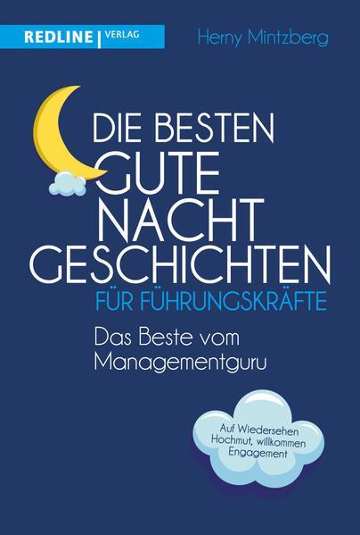 Die besten Gute-Nacht-Geschichten für Führungskräfte (Mängelexemplar)