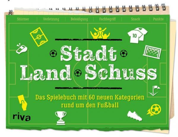 Stadt Land Schuss - Spielebuch - Fußball-Variante von Stadt-Land-Fluss (Mängelexemplar)
