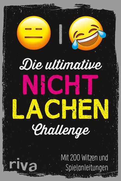 Die ultimative Nicht-lachen-Challenge - Mit 200 Witzen und Spielanleitungen (Mängelexemplar)