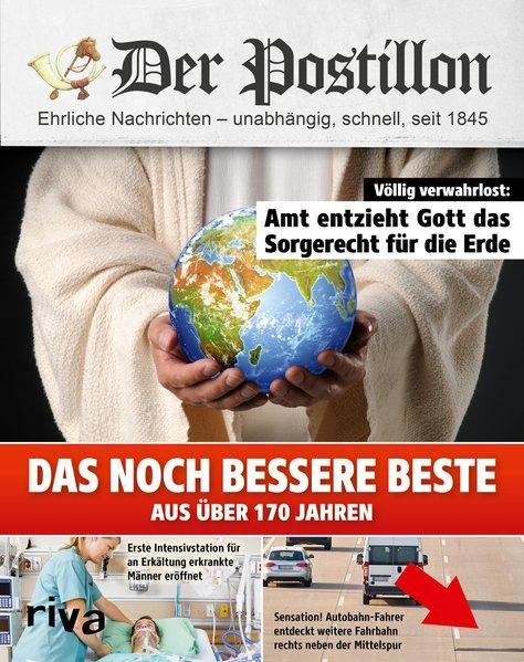 Der Postillon - Das noch bessere Beste aus über 170 Jahren (Mängelexemplar)