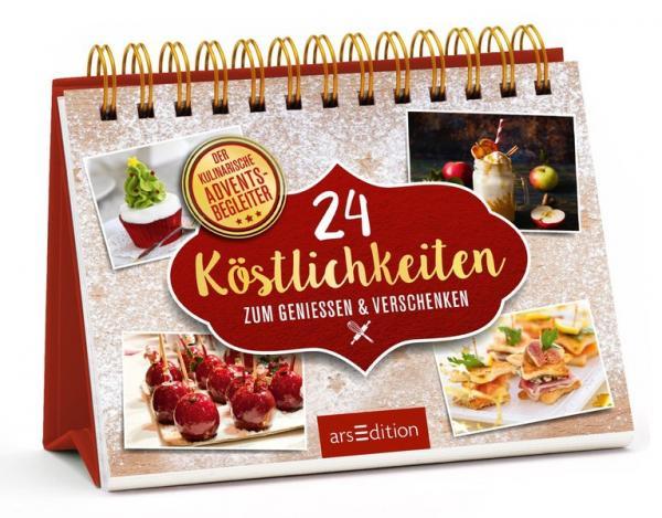 24 kleine Köstlichkeiten zum Genießen & Verschenken:Der kulinarische Adventsbegleiter