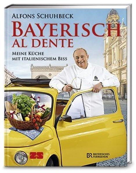 Bayerisch al dente - Meine Küche mit italienischem Biss (Mängelexemplar)