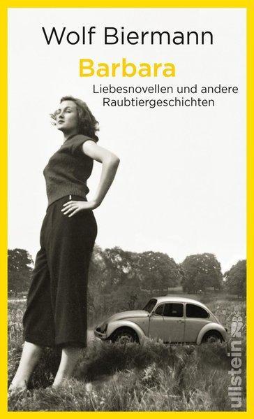 Barbara - Liebesnovellen und andere Raubtiergeschichten (Mängelexemplar)