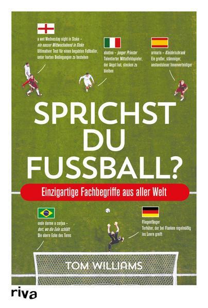 Sprichst du Fußball? - Einzigartige Fachbegriffe aus aller Welt (Mängelexemplar)