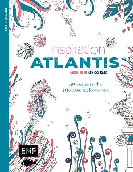 Inspiration Atlantis - 50 mystische Motive kolorieren - Farbe rein, Stress raus (Mängelexemplar)