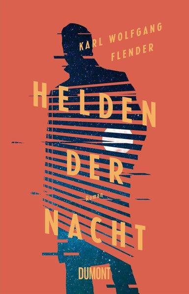 Helden der Nacht - Roman (Mängelexemplar)