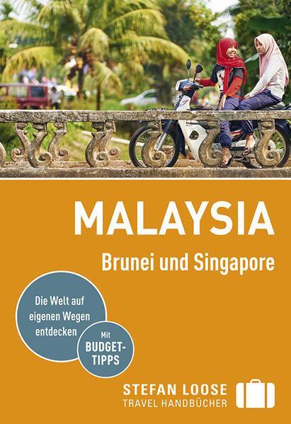 Stefan Loose Reiseführer Malaysia, Brunei und Singapore - mit Reiseatlas (Mängelexemplar)