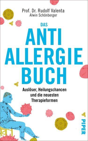 Das Anti-Allergie-Buch - Auslöser, Heilungschancen und neueste Therapieformen (Mängelexemplar)