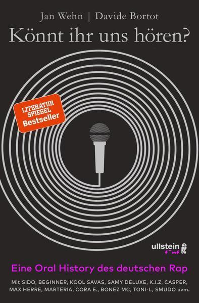 Könnt ihr uns hören? - Eine Oral History des deutschen Rap