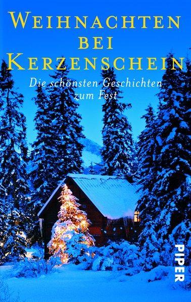 Weihnachten bei Kerzenschein - Die schönsten Geschichten zum Fest