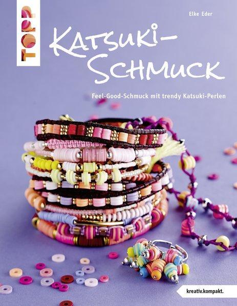 Katsuki-Schmuck (kreativ.kompakt) - Feel-Good-Schmuck mit trendy Katsuki-Perlen (Mängelexemplar)