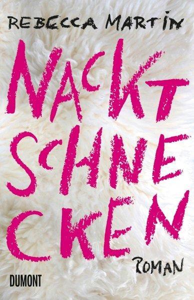 Nacktschnecken - Roman