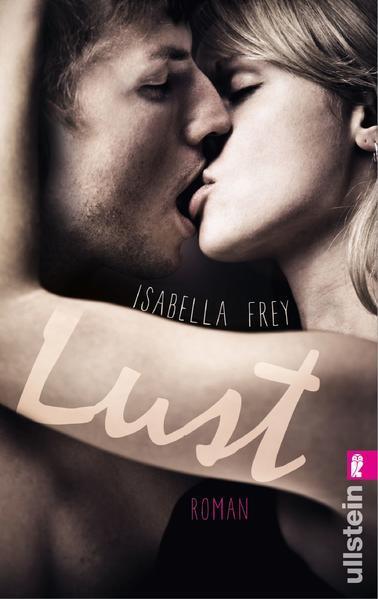 Lust - Erotischer Roman