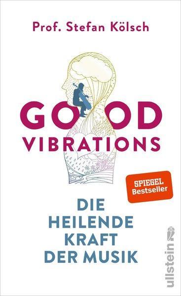 Good Vibrations - Die heilende Kraft der Musik (Mängelexemplar)
