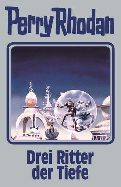 Drei Ritter der Tiefe - Perry Rhodan Band 144 (Mängelexemplar)