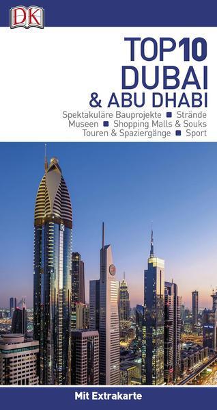 Top 10 Reiseführer Dubai & Abu Dhabi - mit Sprachführer zum Herausnehmen (Mängelexemplar)