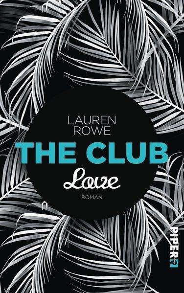 The Club – Love - Roman