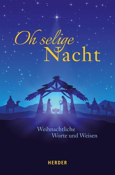 Oh selige Nacht - Weihnachtliche Worte und Weisen (Mängelexemplar)