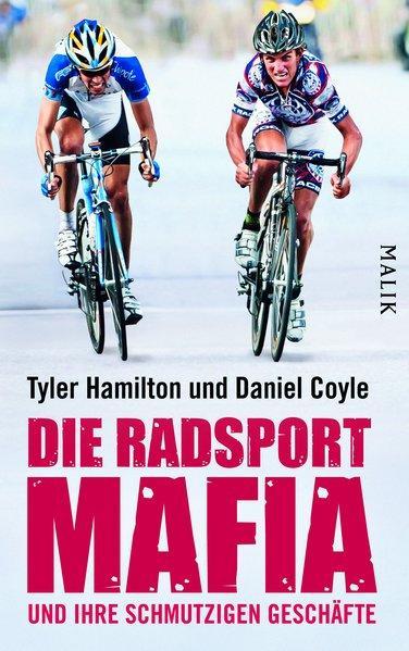 Die Radsport-Mafia und ihre schmutzigen Geschäfte (Mängelexemplar)