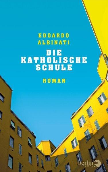 Die katholische Schule - Roman (Mängelexemplar)