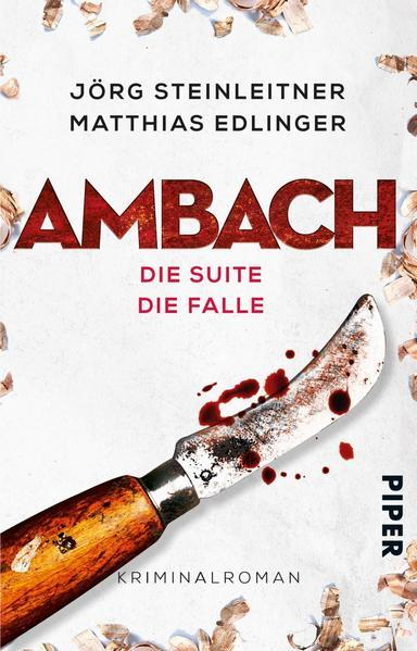 Ambach – Die Suite / Die Falle - Kriminalroman